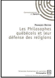 Les philosophes québécois et leur défense de la religion